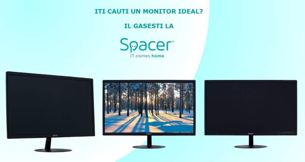 Cauți monitorul ideal? Îl găsești pe Spacer.ro!