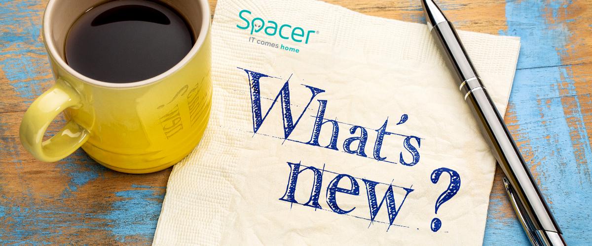 Noutati de la Spacer: 5 noi produse pe care trebuie sa le ai